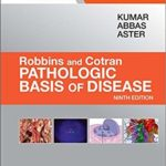 Download Robbins Pathologic Basis Of Diseases pdf Latest Edition with Full Review