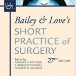Free Download Bailey And Love Surgery pdf 27th Edition 2018