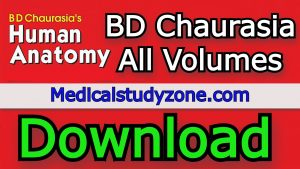 Download BD Chaurasia Human Anatomy PDF All Volumes Free 2021