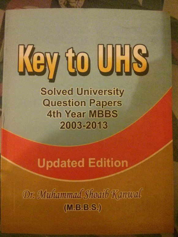 Key To UHS SOLVED PAST PAPERS UHS 4TH YEAR ALL SUBJECTS