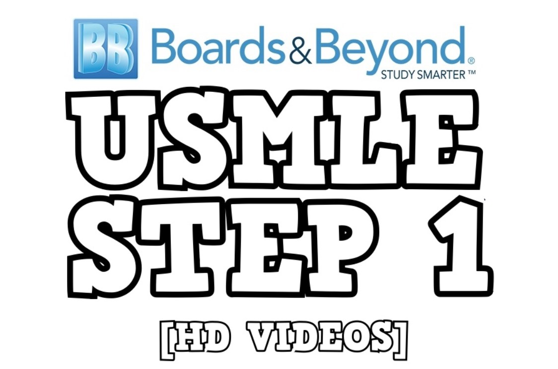 Board and Beyond USMLE STEP 1 2021 Videos And PDF Free Download
