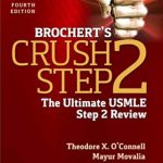 Brochert's Crush Step 2 The Ultimate USMLE Step 2 Review 4th Edition PDF Download Free
