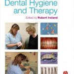 Clinical Textbook of Dental Hygiene and Therapy by Robert Ireland PDF Free Download