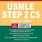 First Aid for the USMLE Step 2 CS 6th Edition 2020 PDF Free Download