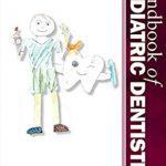 Handbook of Pediatric Dentistry 4th Edition PDF Free Download
