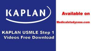 KAPLAN USMLE Step 1 Videos Free Download