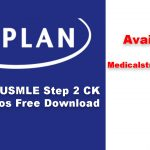 KAPLAN USMLE Step 2 CK Videos Free Download
