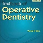 Textbook of Operative Dentistry 4th Edition by Vimal K Sikri PDF Free Download