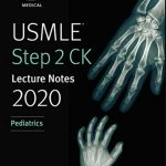 USMLE Step 2 CK Lecture Notes 2020: Pediatrics PDF Free Download