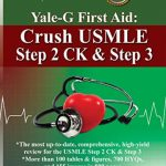 Yale-G First Aid: Crush USMLE Step 2 CK & Step 3 PDF Free Download