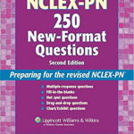 NCLEX-PN® 250 New-Format Questions: Preparing for the Revised NCLEX-PN PDF Free Download