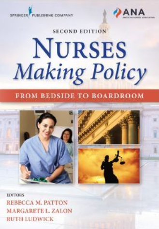 Nurses Making Policy From Bedside to Boardroom 2nd Edition PDF Free Download