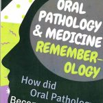 Oral Pathology and Medicine Remember Ology How did Oral Pathology Become the Easiest Full Book PDF Free Download