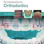 Oxford An Introduction to Orthodontics 5th Edition PDF Free Download