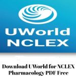 UWorld for NCLEX Pharmacology PDF Free Download