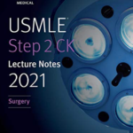 Download USMLE Step 2 CK Lecture Notes 2021: Surgery PDF Free