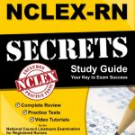 NCLEX-RN Secrets Study Guide: NCLEX Test Review for the National Council Licensure Examination for RN PDF Free Download
