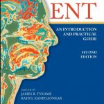 Download ENT: An Introduction and Practical Guide 2nd Edition PDF Free