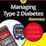 Download Managing Type 2 Diabetes For Dummies PDF Free