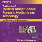 Download Parikh's Textbook of Medical Jurisprudence, Foresic Medicine and Toxicology PDF Free