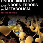 Download Pediatric Endocrinology and Inborn Errors of Metabolism Second Edition PDF Free