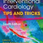 Download Practical Handbook of Advanced Interventional Cardiology: Tips and Tricks 4th Edition PDF Free
