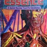 Essence: A Quick Review Tool For Anatomy PDF Free Download