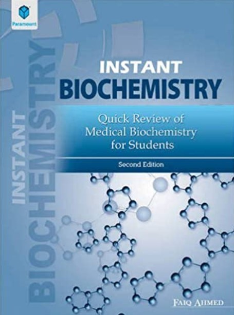 Faiq Instant Biochemistry: Quick Review Of Medical Biochemistry For Students PDF Free Download
