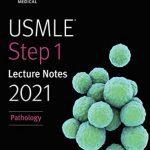 USMLE Step 1 Lecture Notes 2021: Pathology PDF Free Download