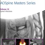 [Direct Link] AOSpine Masters Series, Volume 10: Spinal Infections PDF Free Download