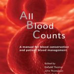 Download All Blood Counts : A Manual for Blood Conservation and Patient Blood Management PDF Free