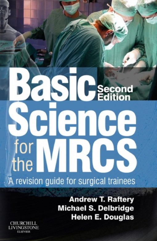 Download Basic Science for the MRCS: A Revision Guide for Surgical Trainees 2nd Edition PDF Free