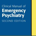 Download Clinical Manual of Emergency Psychiatry 2nd Edition PDF Free