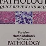 Download Harsh Mohan – Pathology Quick Review and MCQs PDF Free