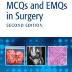 Download MCQs and EMQs in Surgery: A Bailey & Love Revision Guide 2nd Edition PDF Free