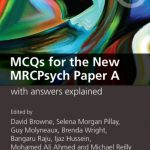 Download MCQs for the New MRCPsych Paper A with Answers Explained (MasterPass) 1st Edition PDF Free