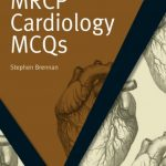Download MRCP Cardiology MCQs (MasterPass) 1st Edition PDF Free