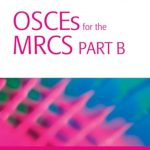 Download OSCEs for the MRCS Part B: A Bailey & Love Revision Guide PDF Free