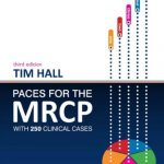 Download PACES for the MRCP: with 250 Clinical Cases 3rd Edition PDF Free