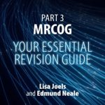 Download Part 3 MRCOG: Your Essential Revision Guide PDF Free
