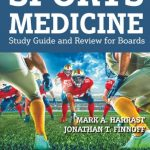 Download Sports Medicine, Second Edition: Study Guide and Review for Boards PDF Free