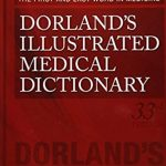 Download Dorland's Illustrated Medical Dictionary 33rd Edition PDF Free