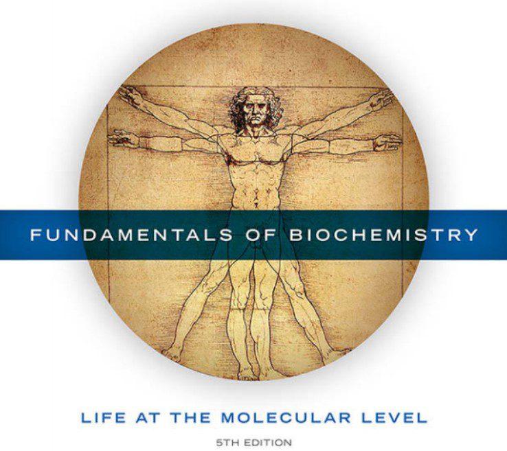 Fundamentals of Biochemistry: Life at the Molecular Level PDF Free Download