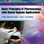 Basic Principles of Pharmacology with Dental Hygiene Applications PDF Free Download