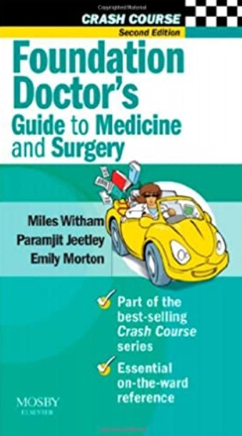 Crash Course: Foundation Doctor's Guide to Medicine and Surgery 2nd Edition PDF Free Download