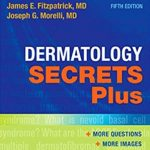 Dermatology Secrets Plus 5th Edition PDF Free Download