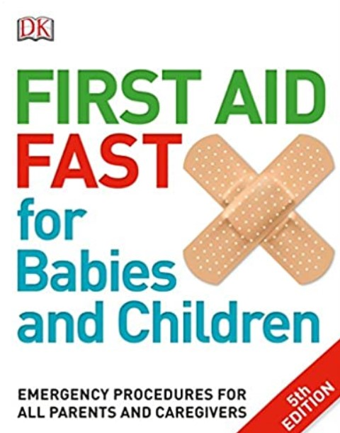 First Aid Fast for Babies and Children PDF Free Download