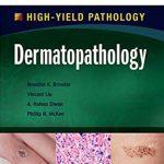 High-Yield Pathology – Dermatopathology PDF Free Download