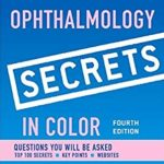 Ophthalmology Secrets in Color 4th Edition PDF Free Download