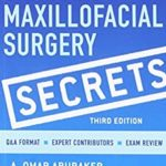 Oral and Maxillofacial Surgery Secrets 3rd Edition PDF Free Download
